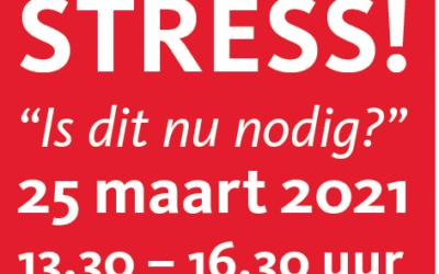 "Webinar: Stress! ""Is dit nu nodig?"" op 25 maart!"
